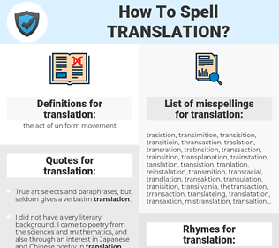translation, spellcheck translation, how to spell translation, how do you spell translation, correct spelling for translation
