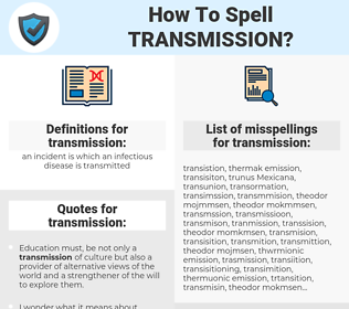 transmission, spellcheck transmission, how to spell transmission, how do you spell transmission, correct spelling for transmission