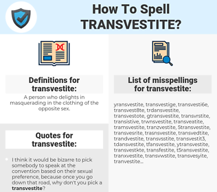transvestite, spellcheck transvestite, how to spell transvestite, how do you spell transvestite, correct spelling for transvestite
