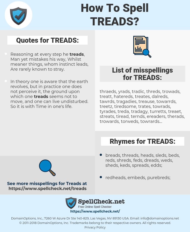 TREADS, spellcheck TREADS, how to spell TREADS, how do you spell TREADS, correct spelling for TREADS