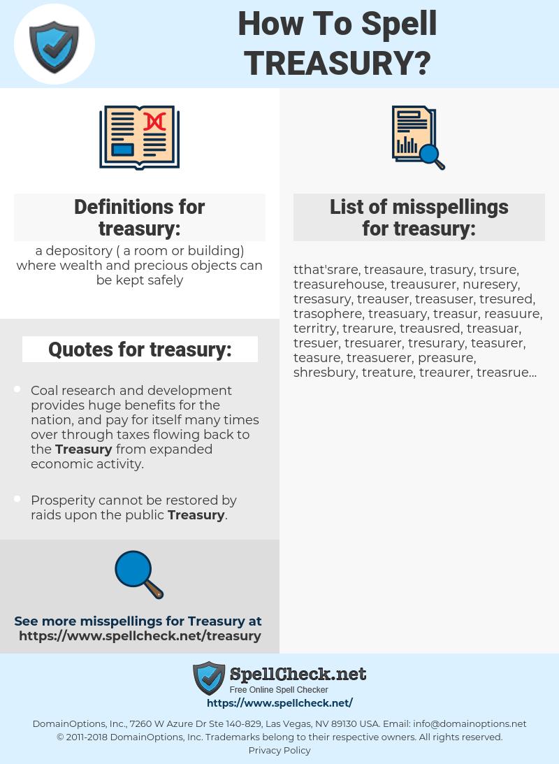 treasury, spellcheck treasury, how to spell treasury, how do you spell treasury, correct spelling for treasury
