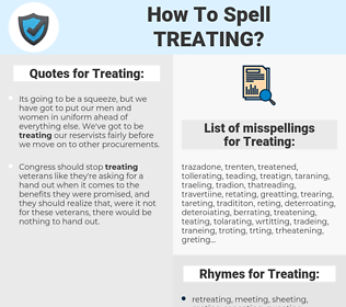 Treating, spellcheck Treating, how to spell Treating, how do you spell Treating, correct spelling for Treating