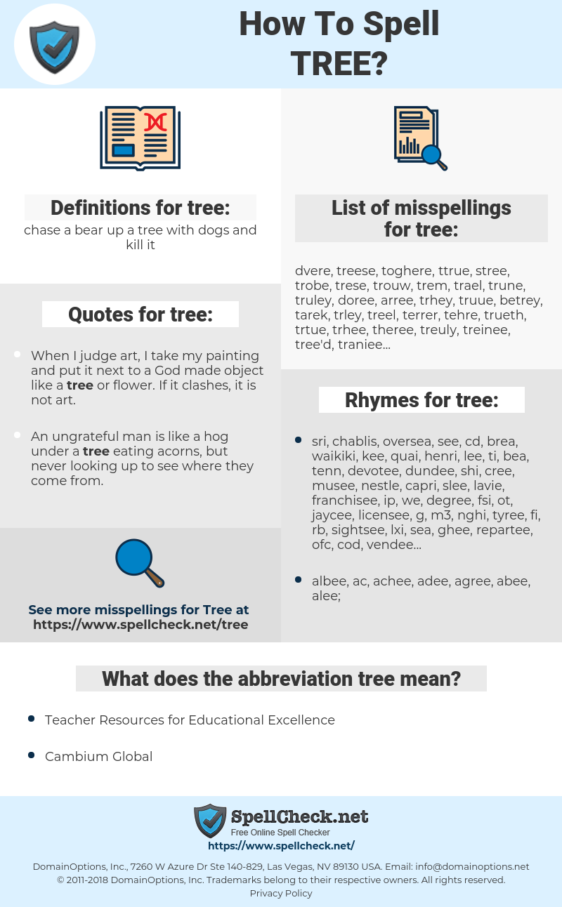 tree, spellcheck tree, how to spell tree, how do you spell tree, correct spelling for tree