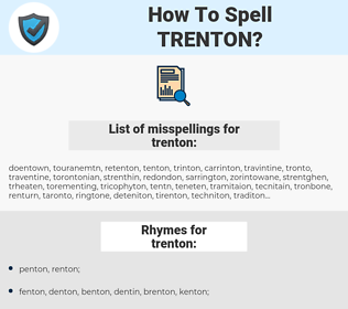 trenton, spellcheck trenton, how to spell trenton, how do you spell trenton, correct spelling for trenton