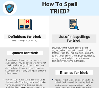 tried, spellcheck tried, how to spell tried, how do you spell tried, correct spelling for tried