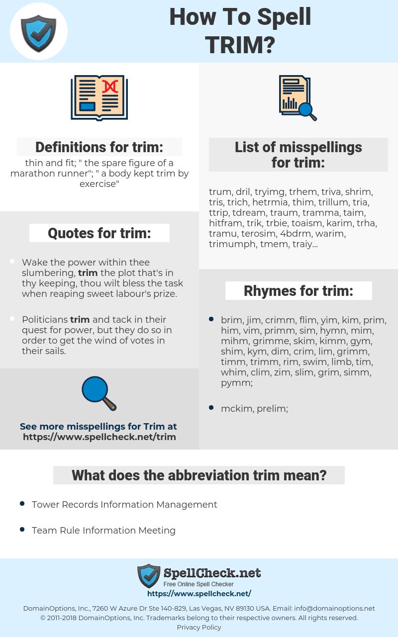 trim, spellcheck trim, how to spell trim, how do you spell trim, correct spelling for trim