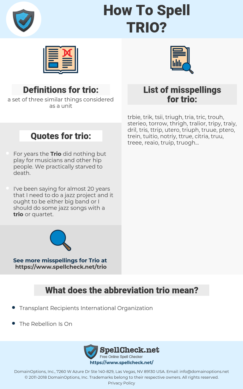 trio, spellcheck trio, how to spell trio, how do you spell trio, correct spelling for trio
