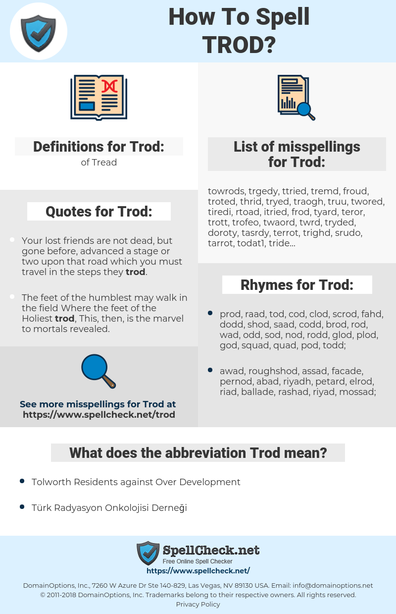 Trod, spellcheck Trod, how to spell Trod, how do you spell Trod, correct spelling for Trod