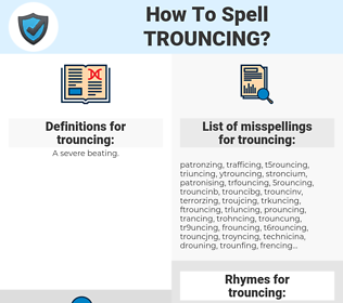 trouncing, spellcheck trouncing, how to spell trouncing, how do you spell trouncing, correct spelling for trouncing