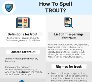trout, spellcheck trout, how to spell trout, how do you spell trout, correct spelling for trout