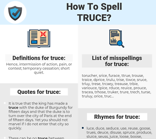 truce, spellcheck truce, how to spell truce, how do you spell truce, correct spelling for truce