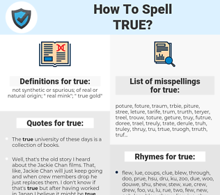 true, spellcheck true, how to spell true, how do you spell true, correct spelling for true