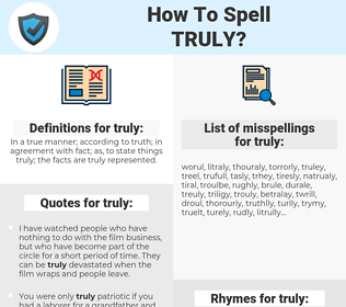 truly, spellcheck truly, how to spell truly, how do you spell truly, correct spelling for truly