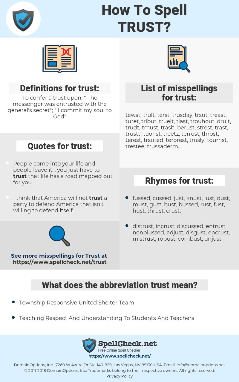 trust, spellcheck trust, how to spell trust, how do you spell trust, correct spelling for trust