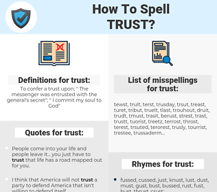 trust, spellcheck trust, how to spell trust, how do you spell trust, correct spelling for trust