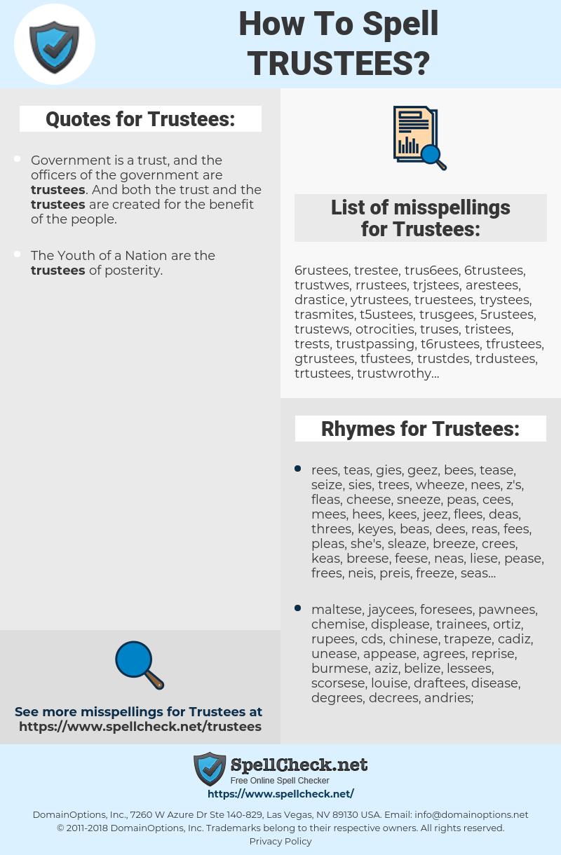 Trustees, spellcheck Trustees, how to spell Trustees, how do you spell Trustees, correct spelling for Trustees