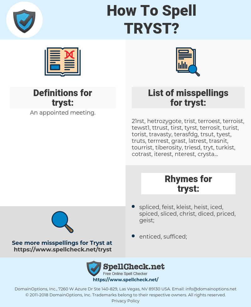 tryst, spellcheck tryst, how to spell tryst, how do you spell tryst, correct spelling for tryst