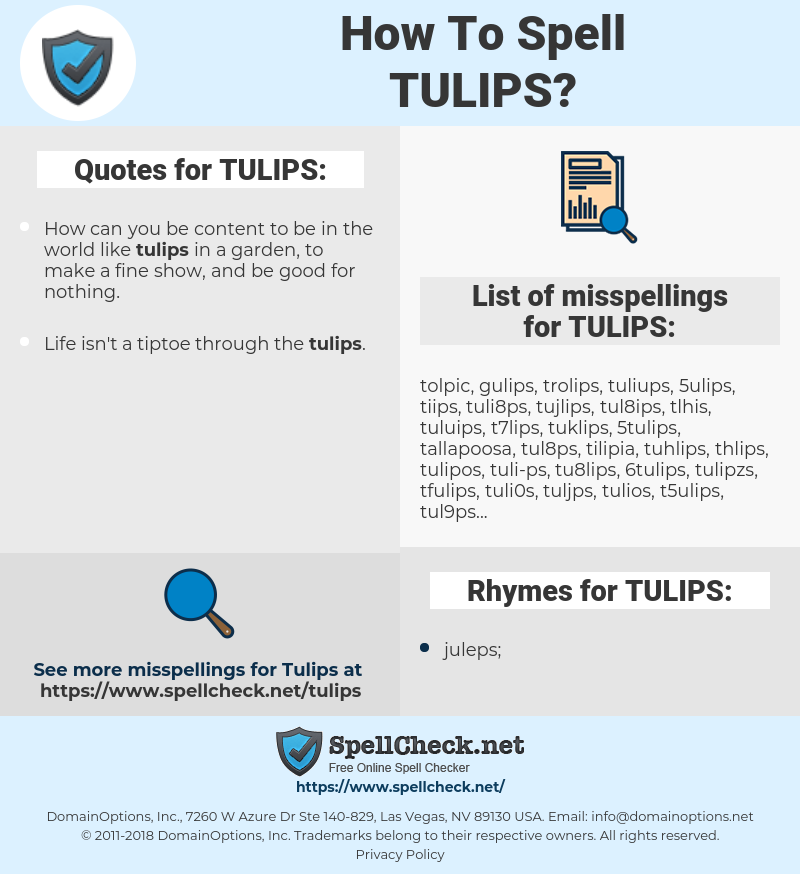 TULIPS, spellcheck TULIPS, how to spell TULIPS, how do you spell TULIPS, correct spelling for TULIPS