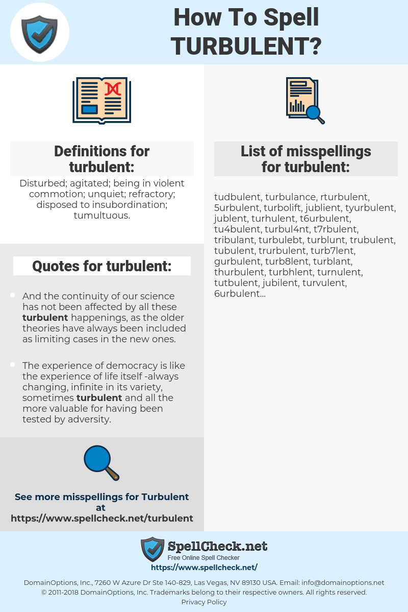 turbulent, spellcheck turbulent, how to spell turbulent, how do you spell turbulent, correct spelling for turbulent