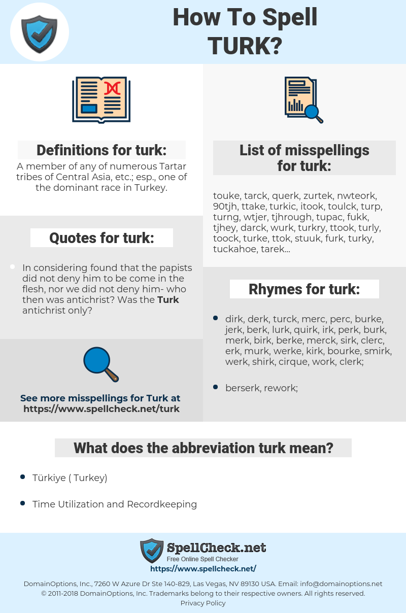 turk, spellcheck turk, how to spell turk, how do you spell turk, correct spelling for turk