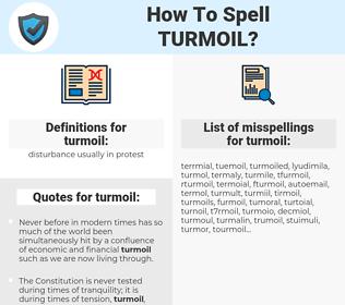 turmoil, spellcheck turmoil, how to spell turmoil, how do you spell turmoil, correct spelling for turmoil