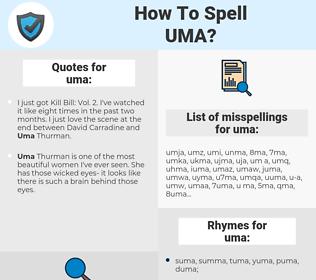 uma, spellcheck uma, how to spell uma, how do you spell uma, correct spelling for uma
