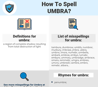 umbra, spellcheck umbra, how to spell umbra, how do you spell umbra, correct spelling for umbra