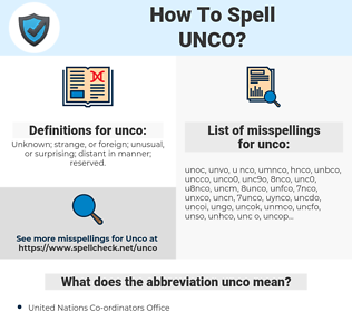 unco, spellcheck unco, how to spell unco, how do you spell unco, correct spelling for unco