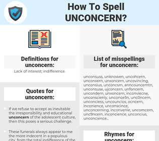 unconcern, spellcheck unconcern, how to spell unconcern, how do you spell unconcern, correct spelling for unconcern