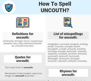 uncouth, spellcheck uncouth, how to spell uncouth, how do you spell uncouth, correct spelling for uncouth