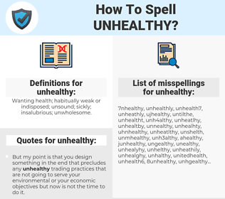 unhealthy, spellcheck unhealthy, how to spell unhealthy, how do you spell unhealthy, correct spelling for unhealthy