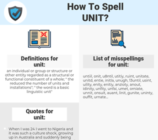 unit, spellcheck unit, how to spell unit, how do you spell unit, correct spelling for unit