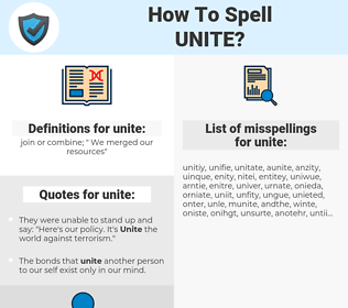 unite, spellcheck unite, how to spell unite, how do you spell unite, correct spelling for unite