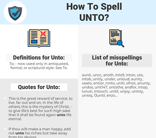 Unto, spellcheck Unto, how to spell Unto, how do you spell Unto, correct spelling for Unto