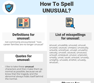 unusual, spellcheck unusual, how to spell unusual, how do you spell unusual, correct spelling for unusual