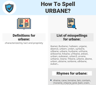 urbane, spellcheck urbane, how to spell urbane, how do you spell urbane, correct spelling for urbane