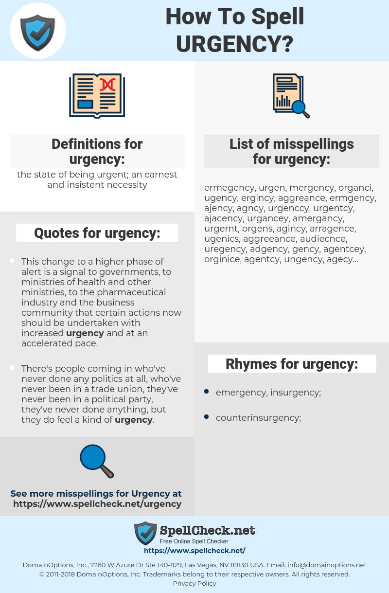 urgency, spellcheck urgency, how to spell urgency, how do you spell urgency, correct spelling for urgency