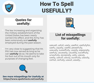 usefully, spellcheck usefully, how to spell usefully, how do you spell usefully, correct spelling for usefully