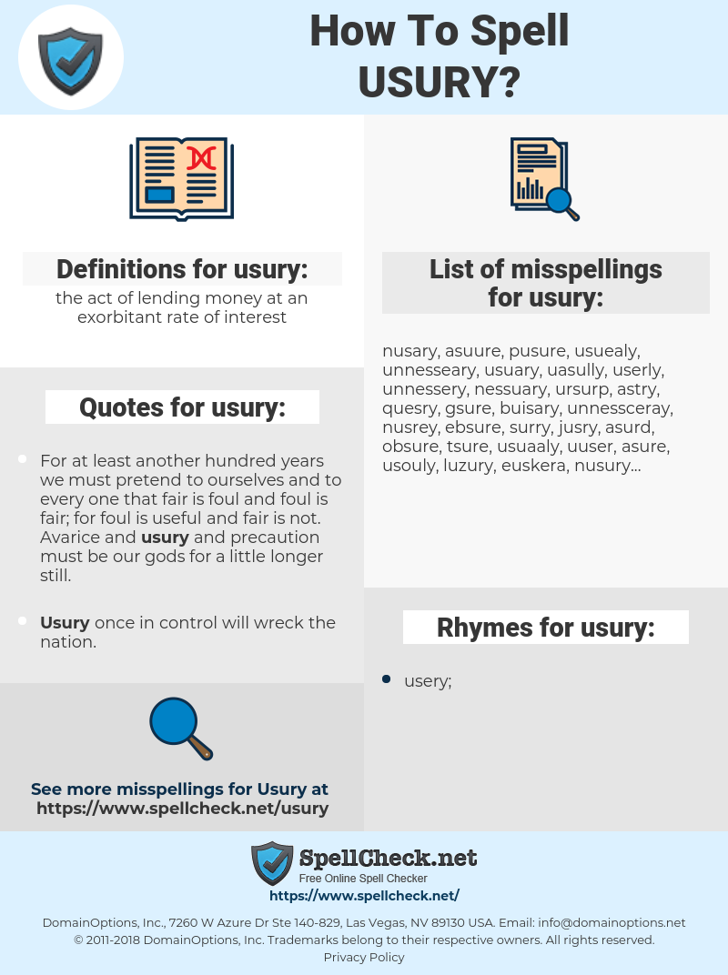 usury, spellcheck usury, how to spell usury, how do you spell usury, correct spelling for usury