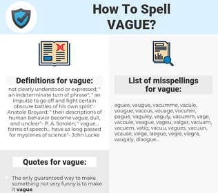 vague, spellcheck vague, how to spell vague, how do you spell vague, correct spelling for vague