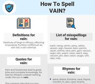 vain, spellcheck vain, how to spell vain, how do you spell vain, correct spelling for vain