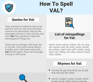 Val, spellcheck Val, how to spell Val, how do you spell Val, correct spelling for Val