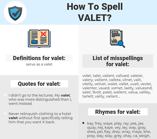 valet, spellcheck valet, how to spell valet, how do you spell valet, correct spelling for valet