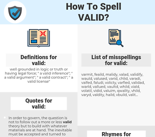 valid, spellcheck valid, how to spell valid, how do you spell valid, correct spelling for valid
