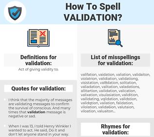validation, spellcheck validation, how to spell validation, how do you spell validation, correct spelling for validation