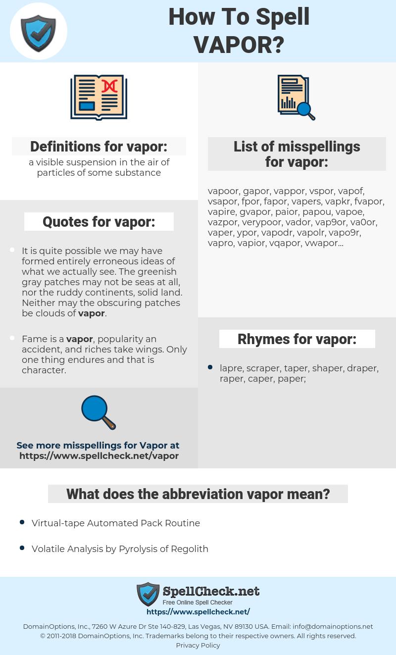 vapor, spellcheck vapor, how to spell vapor, how do you spell vapor, correct spelling for vapor