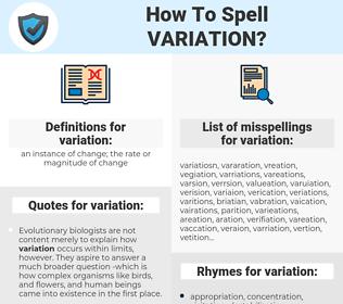 variation, spellcheck variation, how to spell variation, how do you spell variation, correct spelling for variation