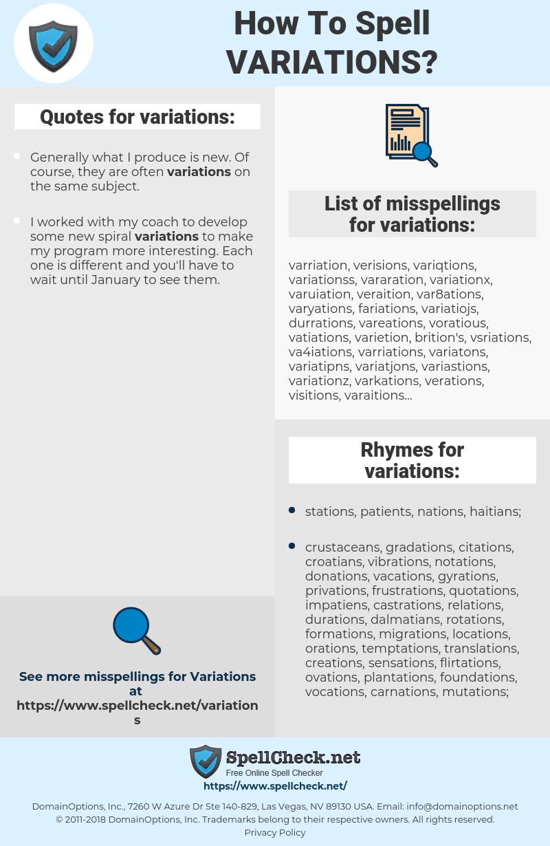 variations, spellcheck variations, how to spell variations, how do you spell variations, correct spelling for variations
