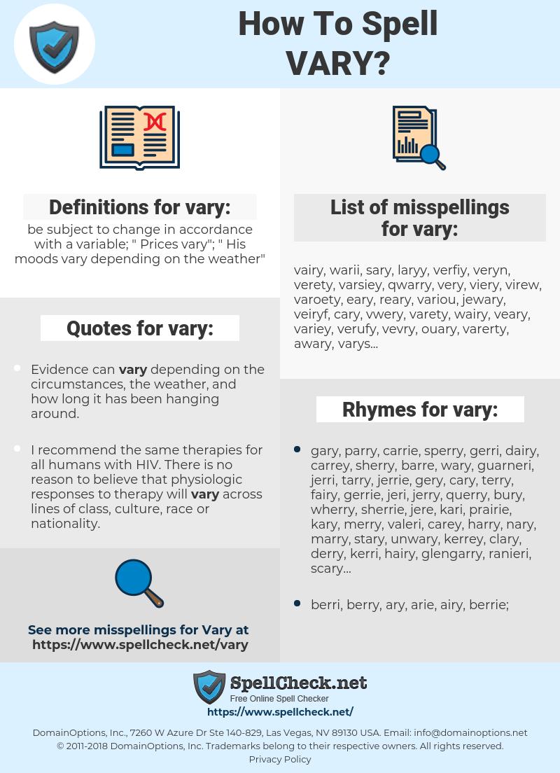 vary, spellcheck vary, how to spell vary, how do you spell vary, correct spelling for vary