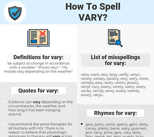 vary, spellcheck vary, how to spell vary, how do you spell vary, correct spelling for vary